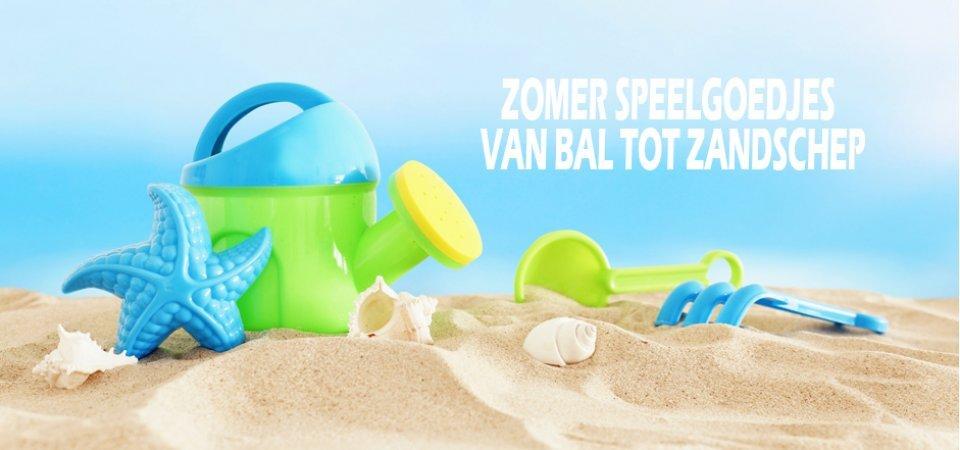 De leukste zomer speelgoedjes. Van bal tot zandschep alles aan de beste prijs!